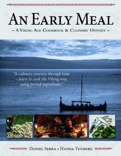 A Feast Fit For A Viking An Early Meal - AViking Age Cookbook & Culinary Odyssey The postman delivered this wonderful book to me