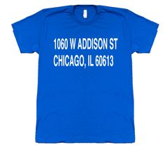 Wrigley Field Address T-Shirt. Home of the Chicago Cubs. Printed on 100% cotton American Apparel tee. #cubs