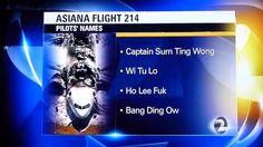 Asiana Flight 214 - KTVU News FAIL- News Reports Asiana Air Pilots Prank prank, asiana, pilots, news, funni, names, tv station, tvs, san francisco