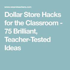 Dollar Store Hacks for the Classroom - 75 Brilliant, Teacher-Tested Ideas