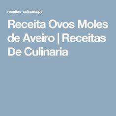 Receita Ovos Moles de Aveiro   Receitas De Culinaria