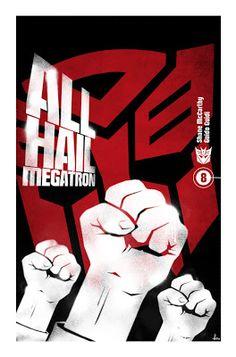 All hail Megatron! #transformers #propaganda