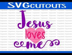 Jesus Loves Me Christian Religious Design, SVG, Eps, Dxf Formats, Cutting Machine Files For Silhouette, Cricut, Scan N Cut, INSTANT DOWNLOAD by SVGcutouts on Etsy
