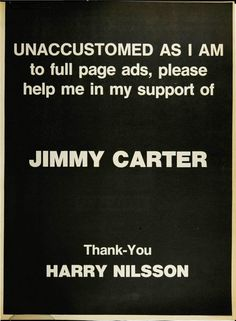 Harry Nilsson endorses Jimmy Carter in a full page ad in Billboard, Nov. 1976