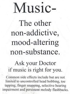 Music.non-addictive and mood altering.