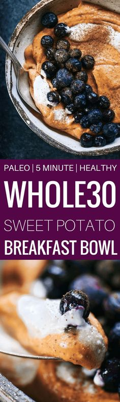 sweet potato bowl1 large cooked sweet potato3 tablespoons almond butter2 tablespoons almond milkoptional toppingsfull fat coconut milk cannedblueberries fresh or frozenground cinnamonIn a food processor combine all the ingredients for the sweet potato bowl and blend until smooth.