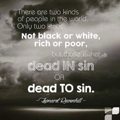 Leonard Ravenhill (1907 – November 27, 1994) was an English Christian evangelist and author who focused on the subjects of prayer and revival. He is best known for challenging western evangelicalism (through his books and sermons) to compare itself to the early Christian Church as chronicled in the Book of Acts. His most notable book is Why Revival Tarries which has sold over a million copies worldwide. He was a close friend of pastor and writer A.W. Tozer.