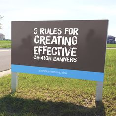 5 Rules For Creating Effective Church Banners.