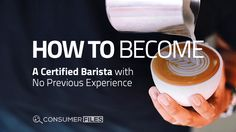 Learn how to become a certified barista even without experience through this comprehensive guide that will teach you what are the essentials to become one. Coffee Magazine, Barista, Coffee Shop, How To Become, Essentials, Tea, Food, Coffee Shops, Coffeehouse