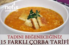 En beğenilen 15 çorba - Nefis Yemek Tarifleri - Çorba Tarifleri - Las recetas más prácticas y fáciles Turkish Recipes, Ethnic Recipes, Tacos, Homemade Beauty Products, Iftar, Soups And Stews, Cheeseburger Chowder, Thai Red Curry, Food And Drink