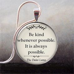 Be Kind quote pendant, inspirational quote necklace charm, Dalai Lama Buddhism quote via Etsy