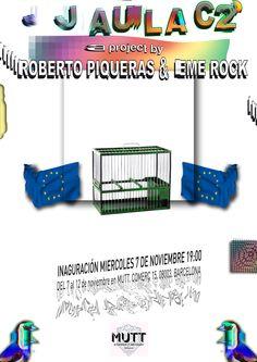 Miércoles 7 de Noviembre!  JAULA C2 · ROBERTO PIQUERAS & EME ROCK en MUTT · Save the Date!