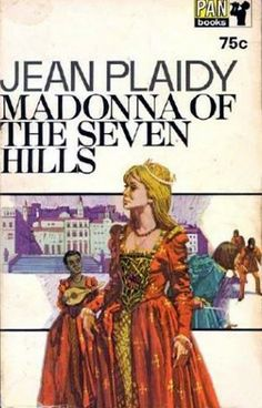 Jean Plaidy's Madonna of the Seven Hills about Lucrezia Borgia helped me form a love for historical novels.