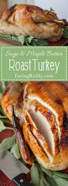 Learn how to cook a turkey in flavorful maple butter packed with fresh herbs and lemon zest. It's so good, you'll want to spread this butter on everything!