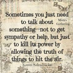 Sometimes you just need to talk...