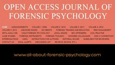 The Open Access Journal of Forensic Psychology is a professional, peer-reviewed journal created by and for forensic psychologists.  It is free to anyone with Internet access. See following link.    www.forensicpsychologyunbound.ws/OAJFP/Home.html  For free and comprehensive information on #forensicpsychology, visit -  www.all-about-forensic-psychology.com