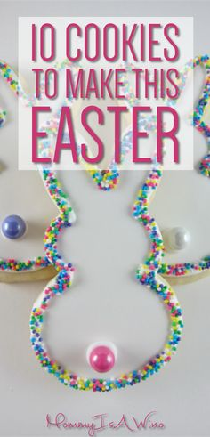 10 Cookies To Make This Easter - Cookies for Easter - Easter Cookies - Decorated Sugar Cookies