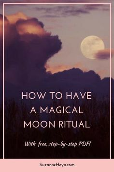 Step by step guide to having a new moon or full moon ritual. Align with lunar cycles and transform your life! Click through for a free step-by-step PDF.