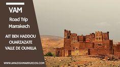 Ait ben Haddou, Ouarzazate y Valle de Ounilla