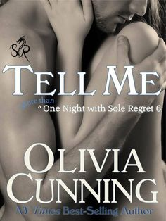 """Tell Me"" Book #6 by Olivia Cunning"