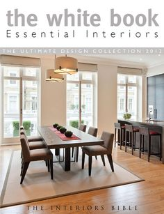 The White Book Essential Interiors  The Ultimate Design Collection - 320 pages of Pure Design Inspiration