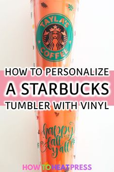 How To Personalize A Starbucks Tumbler With Vinyl We're customizing this fall Starbucks tumbler with Cricut Vinyl (makes a great gift!) & we'll show you where to find the best blank tumblers! Cricut Heat Transfer Vinyl, Cricut Iron On Vinyl, Copo Starbucks, Starbucks Tumbler, Teen Projects, Vinyl Projects, Vinyl Monogram, Monogram Shirts, Vinyl Shirts