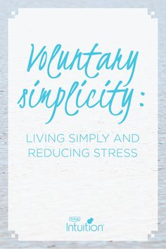 #IntuitionSimplicityCurveContest Enter now: SimplicityCurve.ca Reduce Stress, Intuition, Minimalism, Easter, Sayings, Life, Chic, Lyrics, Easter Activities