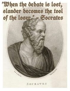 The tool of the LOSER is slander.I need to remind myself of this everyday .so slander away Words Quotes, Wise Words, Sayings, Socrates Quotes, Atheist Quotes, Quotable Quotes, Great Quotes, Inspirational Quotes, Quirky Quotes