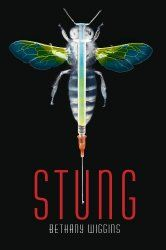 Stung by Bethany Wiggins