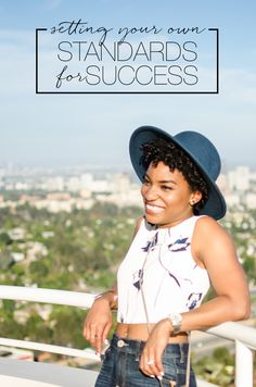 10 Standards You Can Set For Yourself to Increase Your Success | The Feisty House