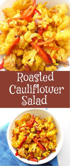 Roasted Cauliflower Salad - Quick snack or quick side dish for dinner. Works as a quick lunch for vegetarian and vegan diet. Turmeric is the best part of this recipe.