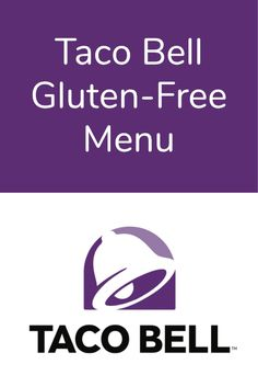 Here is the complete Taco Bell Gluten-Free Menu. #tacobell #glutenfree