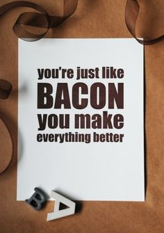 mmm, bacon.