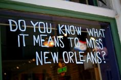 39 Reasons to Never Leave New Orleans | Her Campus  Or at least, to always come back.