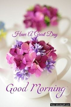 Good Morning Flowers Quotes, Good Morning Beautiful Flowers, Beautiful Morning Messages, Happy Morning Quotes, Good Morning Roses, Good Morning Gift, Good Morning Nature, Good Morning Funny, Good Morning Coffee