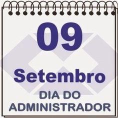 JORGENCA - Blog Administração: Dia do Administrador – 9 de setembro