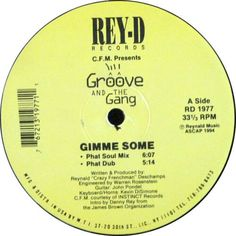Groove And The Gang - Gimme Some
