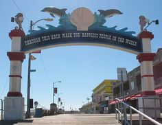 """Wildwood NJ boardwalk """"Through this arch walk the happiest people in the world"""""""
