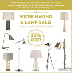 Enjoy off all in-stock table and floor lamps. Sale runs from May 2015 - May Floor Lamps, Your Space, Ads, Table, Home Decor, Homemade Home Decor, Floor Lamp, Mesas, Desk