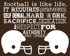 Football is Like Life-Vince Lombardi Football Banquet, Football Cheer, Football Quotes, Football Love, Football Is Life, Youth Football, School Football, Football Fans, Football Season