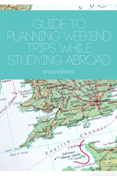 GUIDE TO PLANNING WEEKEND TRIPS WHILE STUDYING ABROAD - sincerelykenz