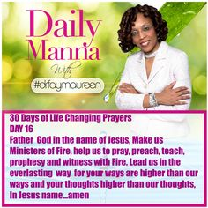 Daily Manna #200 THIRTY DAYS OF LIFE CHANGING PRAYERS DAY 16