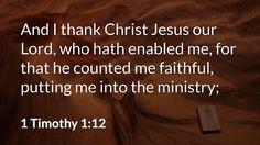 Daily Bible Verse 1 Timothy 1:12