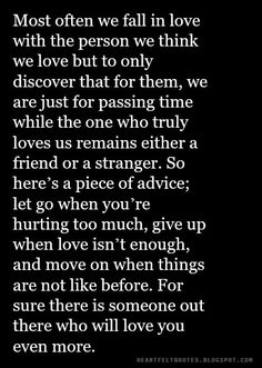 Heartfelt Quotes: Most often we fall in love with the person we think we love.
