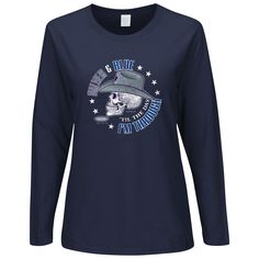Dallas Fans. Silver And Blue  Til The Day I m Through. Women s Long Sleeve  Tee 67cee745d
