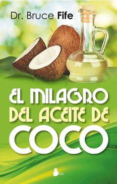 El milagro del aceite de coco / The Más