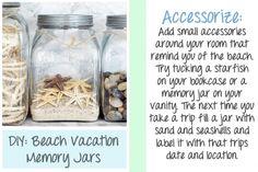 DIY Beach Vaca Memory Jars I like this idea! I'm going to do it next week:)