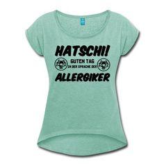 Witzige Shirts und Geschenke für alle Allergiker - Hatschi!