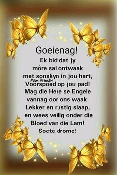 Evening Greetings, Evening Quotes, Afrikaanse Quotes, Good Night Blessings, Goeie Nag, Goeie More, Good Night Quotes, Special Quotes, Sleep Tight