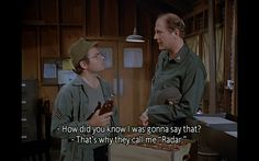 Yes sir.but I promised Father Mulcahy I wouldn't use those words Great Tv Shows, Old Tv Shows, Stupid Funny Memes, The Funny, Movies Showing, Movies And Tv Shows, Mash Characters, David Ogden Stiers, Mash 4077
